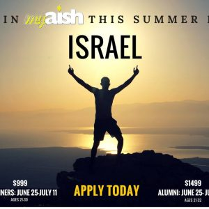 MyAish-2018-Israel-Trip-Aish-LA-Website-300x300 - MyAish Events